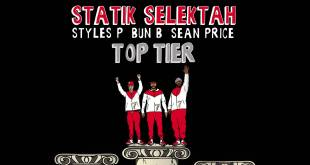 Statik Selektah ft. Sean Price, Bun B & Styles P - Top Tier (Audio)