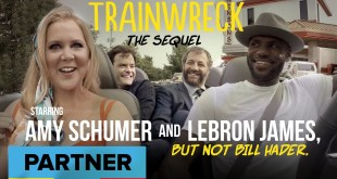 Trainwreck Pt. 2 Starring Amy Schumer & LeBron James, But Not Bill Hader
