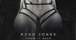 Kydd Jones - Thow It Back (Audio)