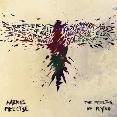 Markis Precise - The Feeling of Flying (Album Stream)