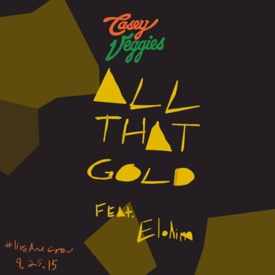 Casey Veggies ft. Elohim - All That Gold (Audio)