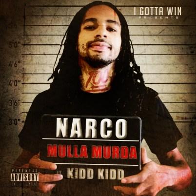 Mulla Murda ft. Kidd Kidd - Narco (Audio)