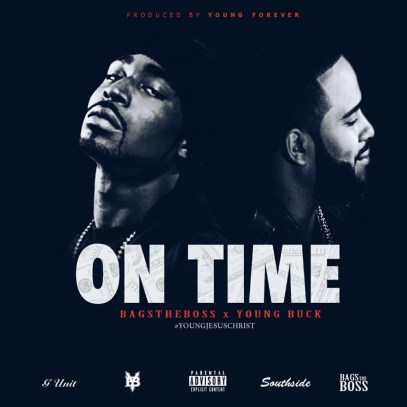 BAG$ ft. Young Buck - On Time (Audio)