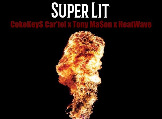 Cokekey$ Car'tel x Tony Ma$on x HeatWave - Super Lit (Audio)