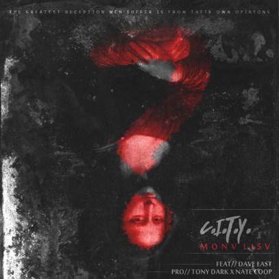C.I.T.Y. ft. Dave East - Monv Lisv (Audio)