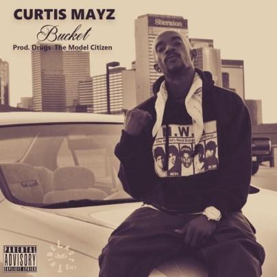Curtis Mayz - Bucket! (Audio)
