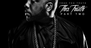 Trae tha Truth - Tha Truth Part Two (Album Stream)