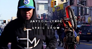 Jayson Lyric - Just The Intro (Video)