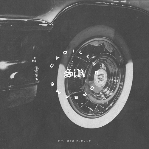 SiR ft. Big K.R.I.T. - Cadillac Dreams (Audio)