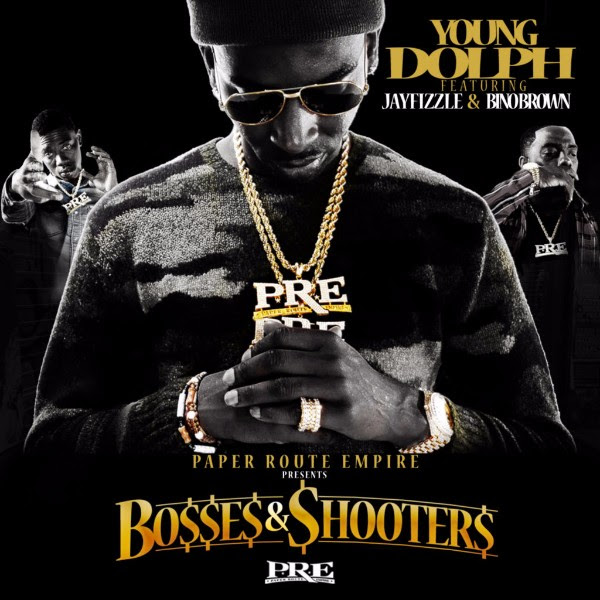 Young Dolph - Bosses & Shooters (Mixtape)