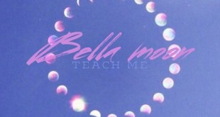 Bella Moon - Teach Me (#FromTheCloud)