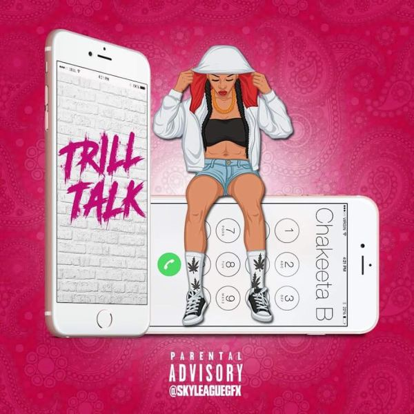 Cha'keeta B - Trill Talk (Audio)