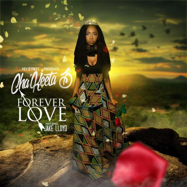 Cha'keeta B featuring Jake Lloyd - Forever Love (Audio)