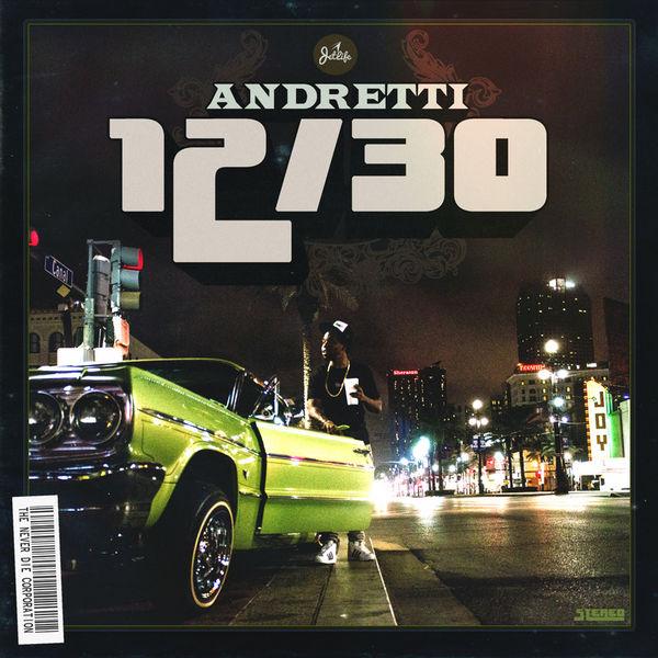 Curren$y - Andretti 12/30 (Mixtape)