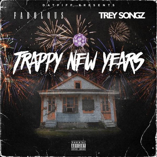Fabolous & Trey Songz - Trappy New Years (Mixtape)