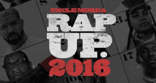 Uncle Murda - Rap Up 2016 (Audio)