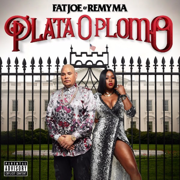 Fat Joe and Remy Ma - Plata O Plomo (Album Stream)