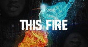 Josh Waters featuring Smoke DZA - This Fire (Audio)