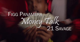 Figg Panamera featuring 21 Savage - Money Talk (Video)