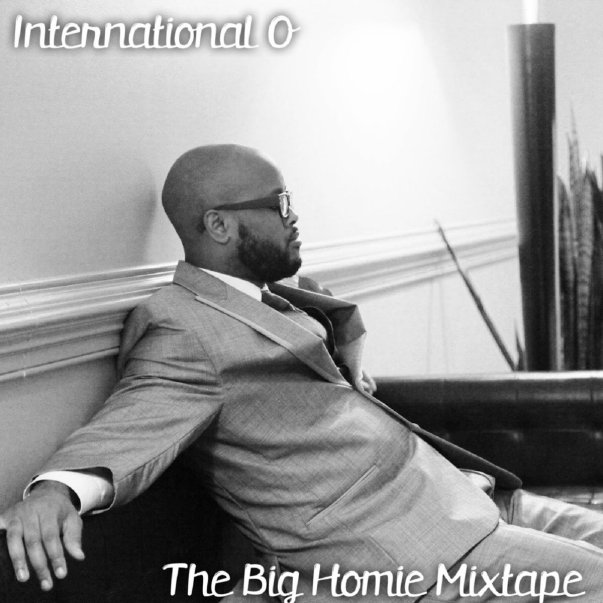 International O - The Big Homie Mixtape