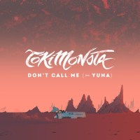 TOKiMONSTA returns with 'Don't Call Me' featuring Yuna