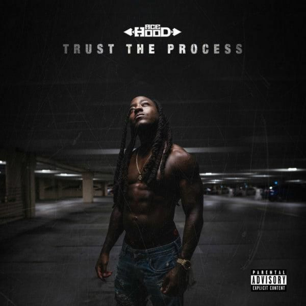 Ace Hood - Trust The Process (Mixtape)