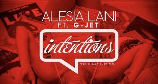 Alesia Lani featuring G-Jet - Intentions (Audio)