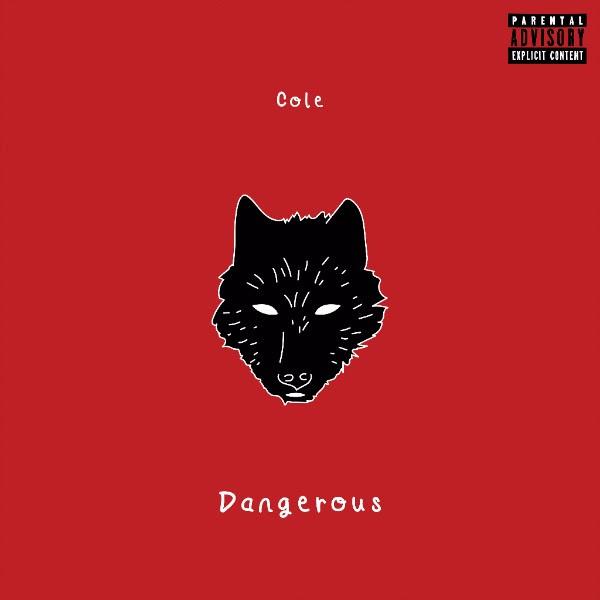 Cole - Dangerous (Audio)