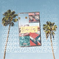 Stream EsoXoSupreme's latest EP #SUPREMESUMMER
