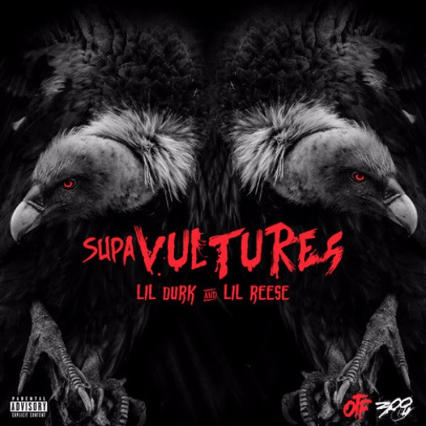 Lil Durk and Lil Reese - Supa Vultures (EP)