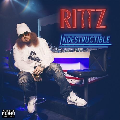 Rittz - Indestructible (Audio)