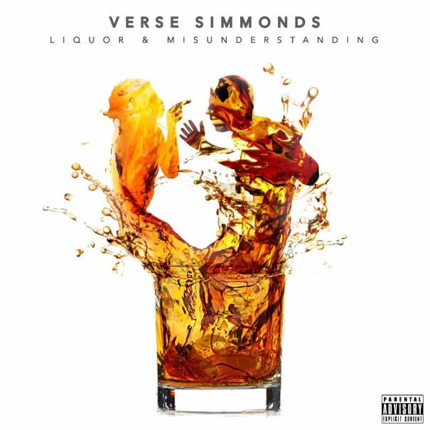 Verse Simmonds - Liquor & Misunderstandings (Audio)