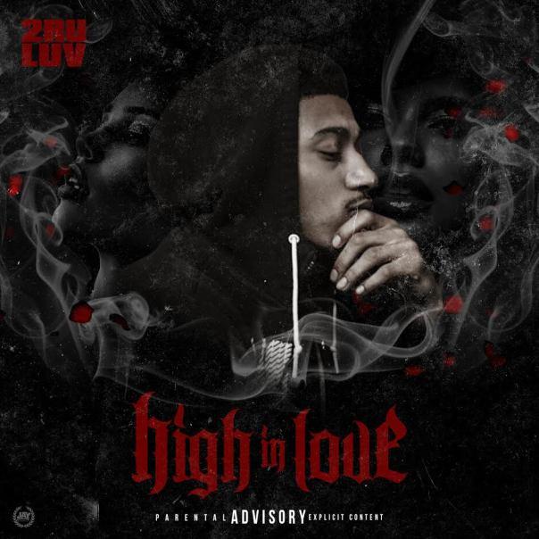 2ru Luv - High In Love (Audio)