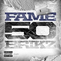 "Arkansas Rapper FAME Drops Latest Single ""50BRIKZ"""