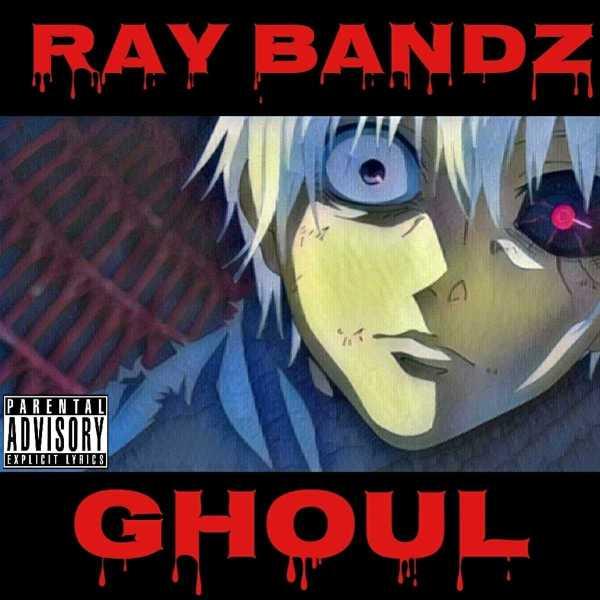 Ray Bandz - Ghoul (Audio)