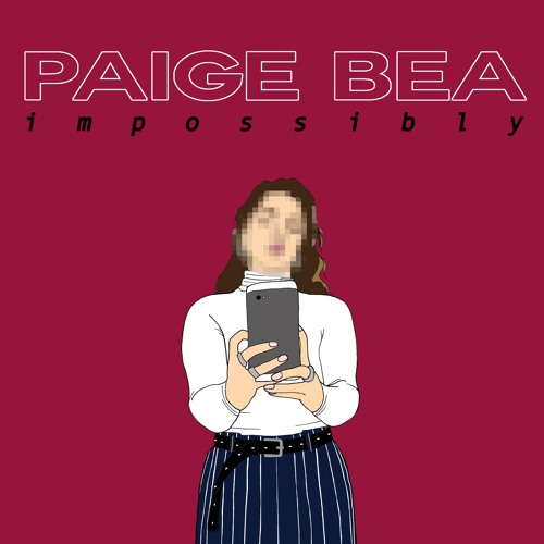 Paige Bea - Impossibly (Audio)