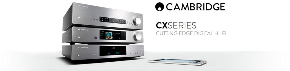cambridge-audio-cx-a60-cxa80-cxn-cxc-banner