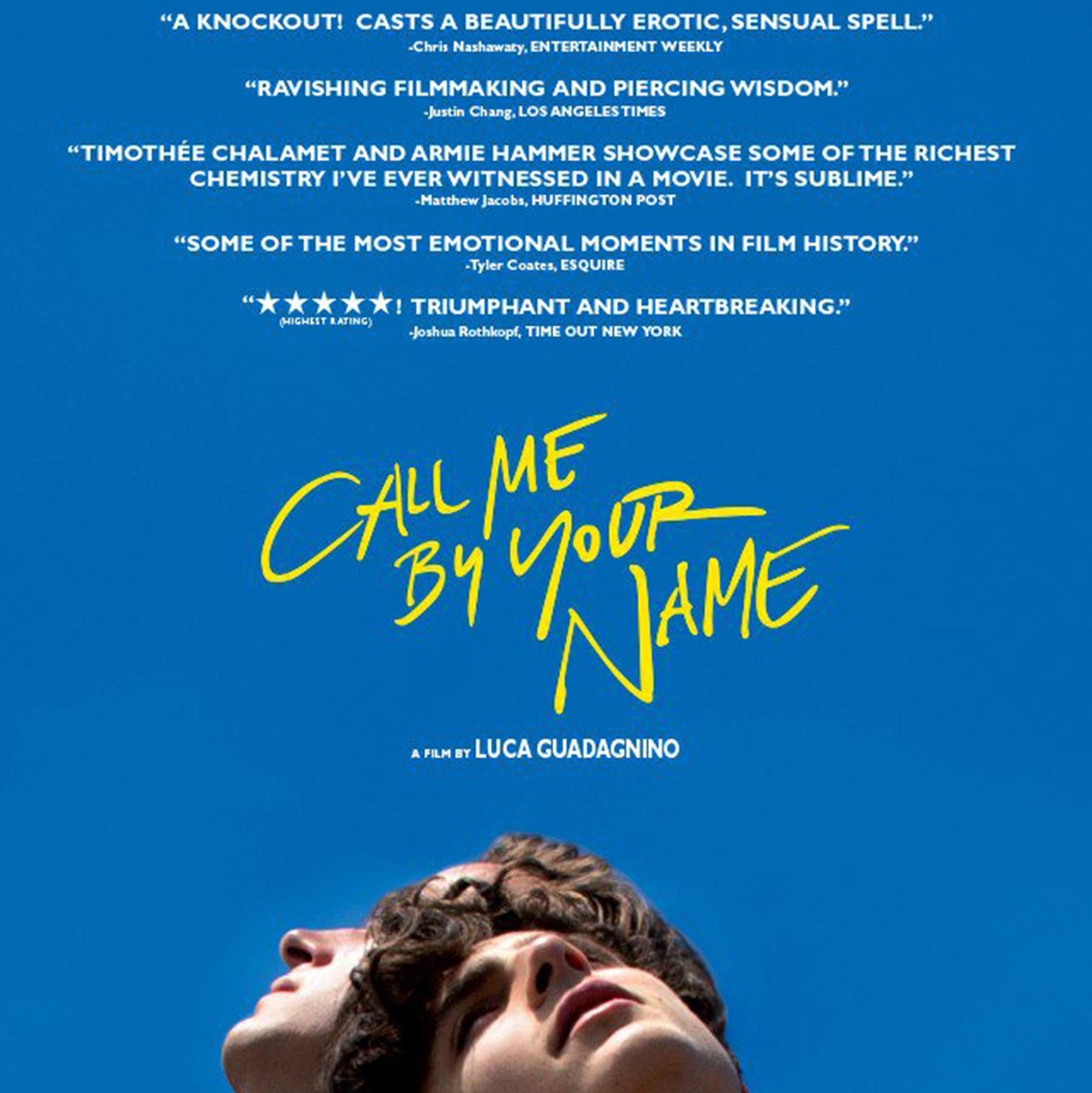 Friday 25th May – Call me by your name