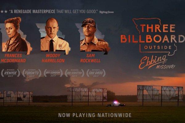 Friday 19th October  – Three Billboards Outside Ebbing, Missouri