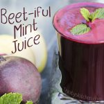 Beetiful Mint Juice by Trinity