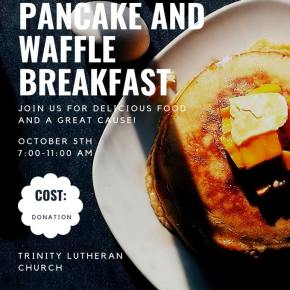 Pancake and Belgian Waffle Breakfast - Oct. 5th