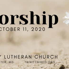 Online Worship: Sunday October 11, 2020