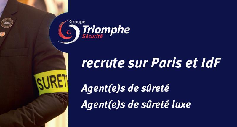 le Groupe Triomphe Sécurité recrute des Agent(e)s de Sécurité sur Paris et Ile de France
