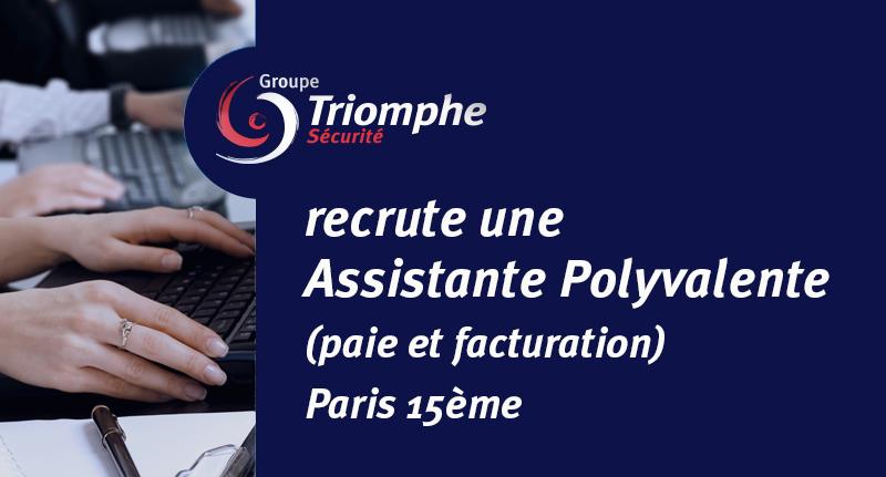 Le Groupe Triomphe Sécurité recrute une Assistante Polyvalente (paie et facturation) – Paris
