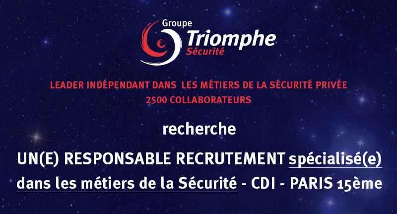 Triomphe Sécurité recherche un(e) Responsable Recrutement spécialisé(e) dans les métiers de la Sécurité – CDI – Paris 15ème