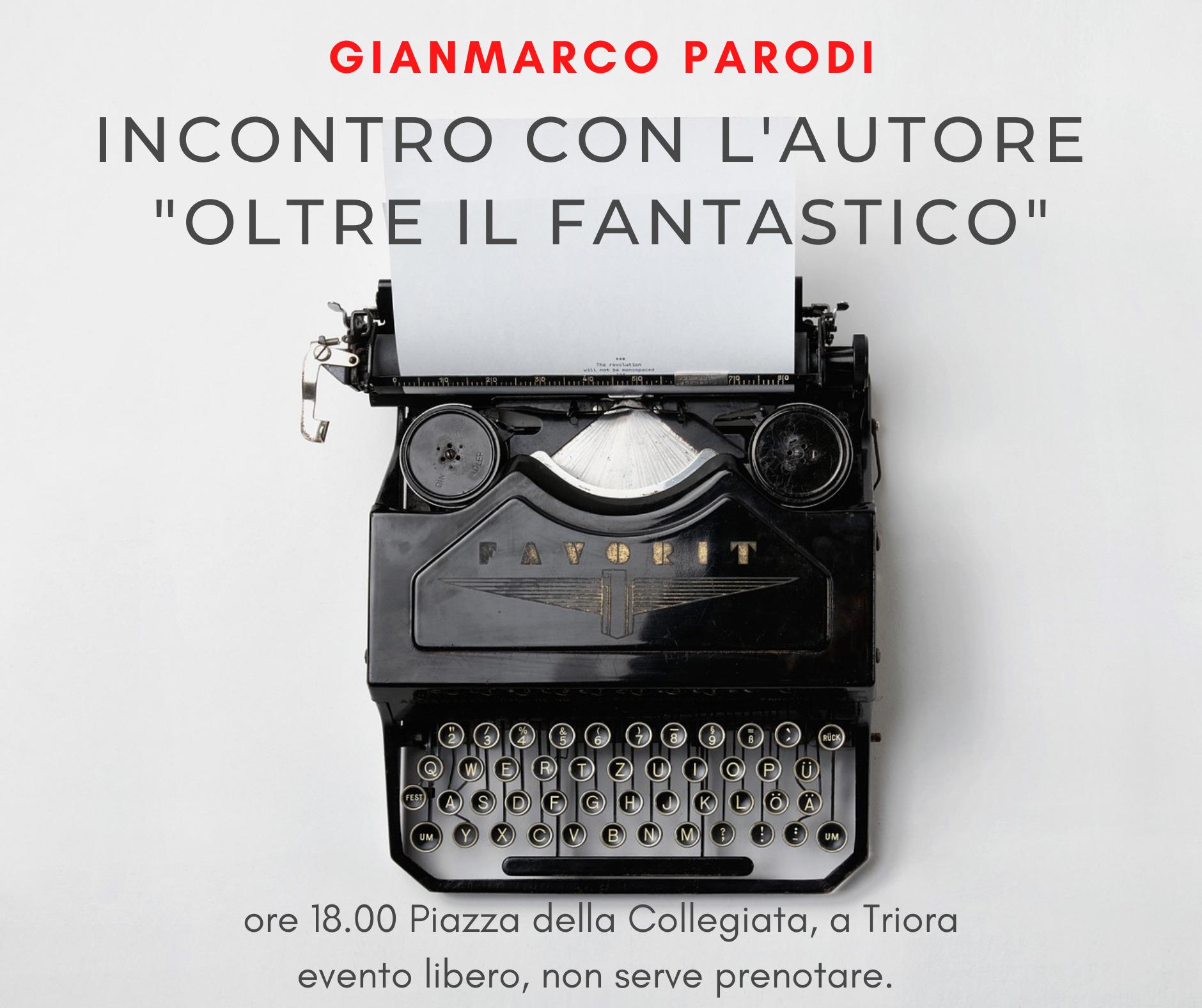 """Incontro con l'autore """"oltre il fantastico"""" Gianmarco Parodi"""