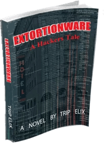 Extortionware - A Hackers Tail
