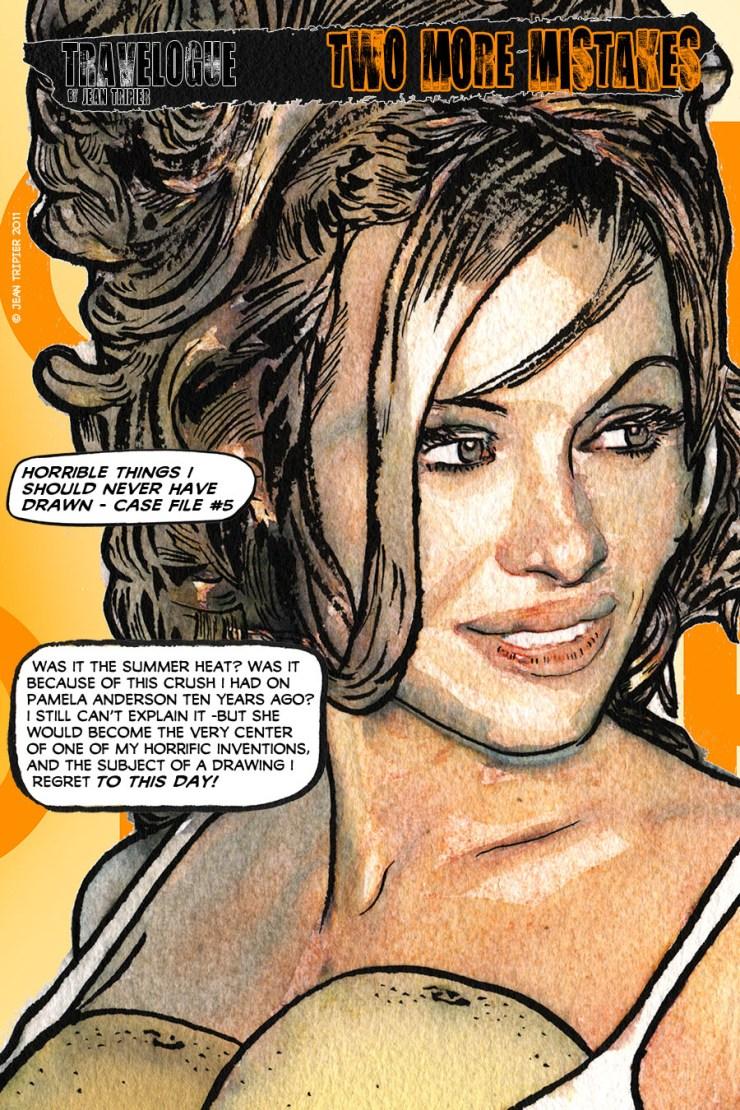 Two horrible things - Pamela Anderson
