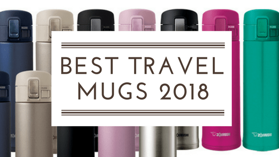 The best travel mugs of 2018