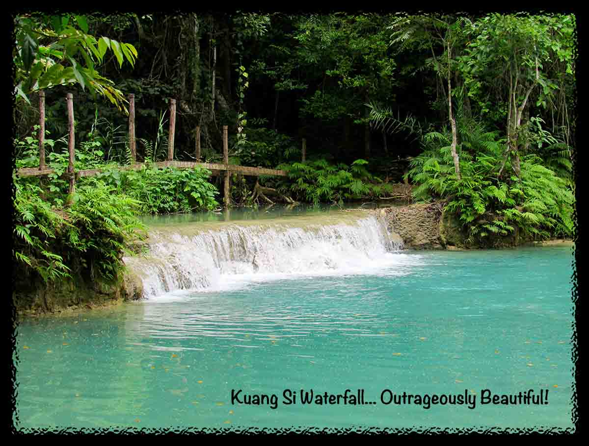 Kuang Si Falls…. Outrageously Beautiful!